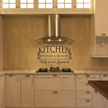 Kitchen Dinner Choices: Take it or Leave it Decal